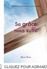 Bruno Raso Sa grace nous suffit - Adultes