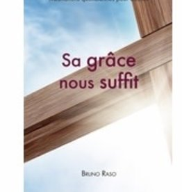 Bruno Raso Sa grace nous suffit - Adultes