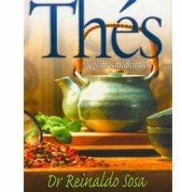 Dr Reinaldo Sosa Thés des plantes médécinales