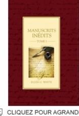 Ellen G.White Manuscrits inédits Tome 1