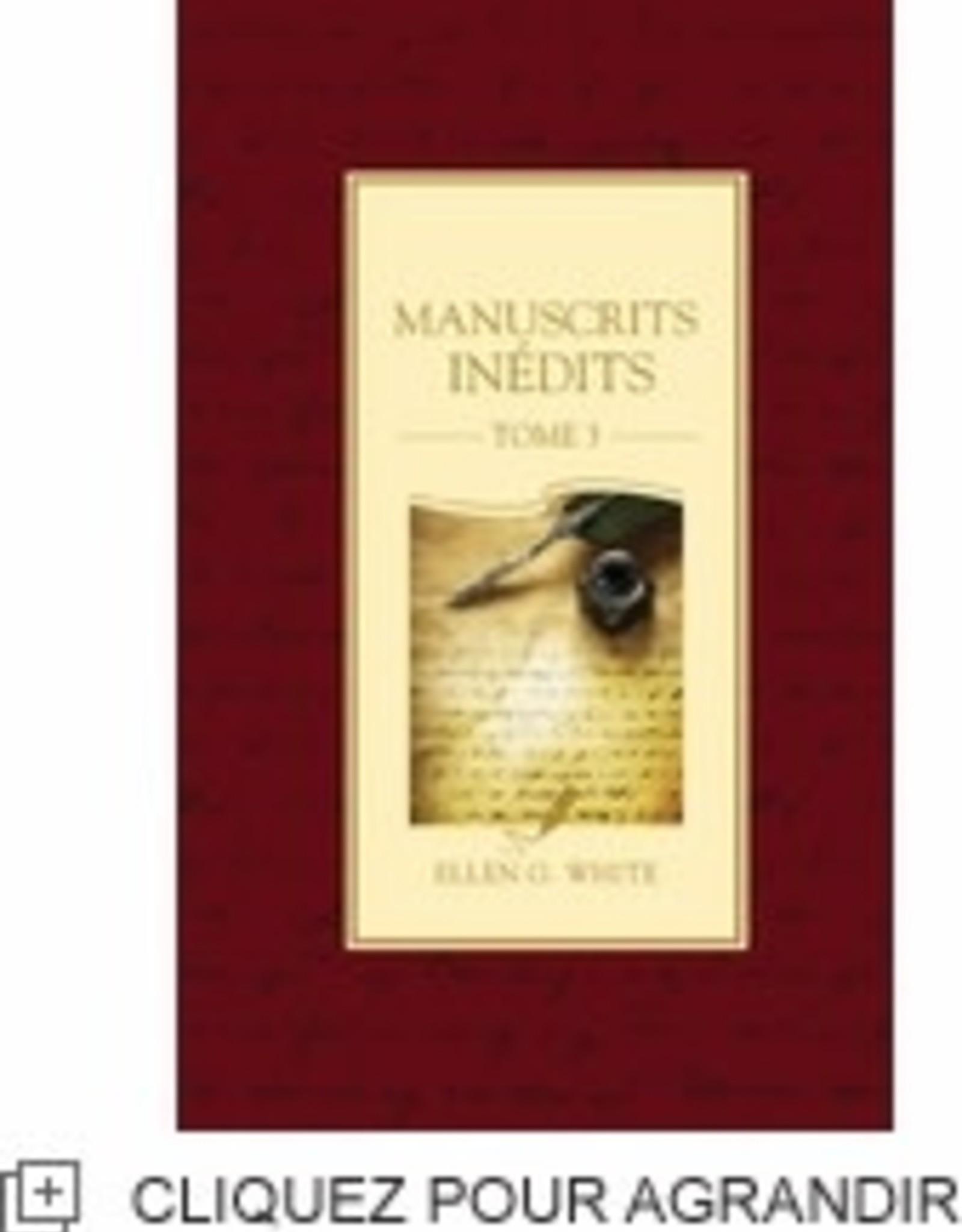 Ellen G.White Manuscrits inédits Tome 3