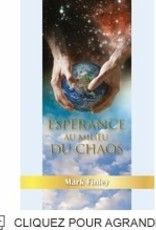 Mark A. Finley Espérance au milieu du chaos