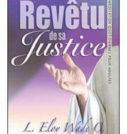 L.Eloy Wade C. Revetu de sa justice