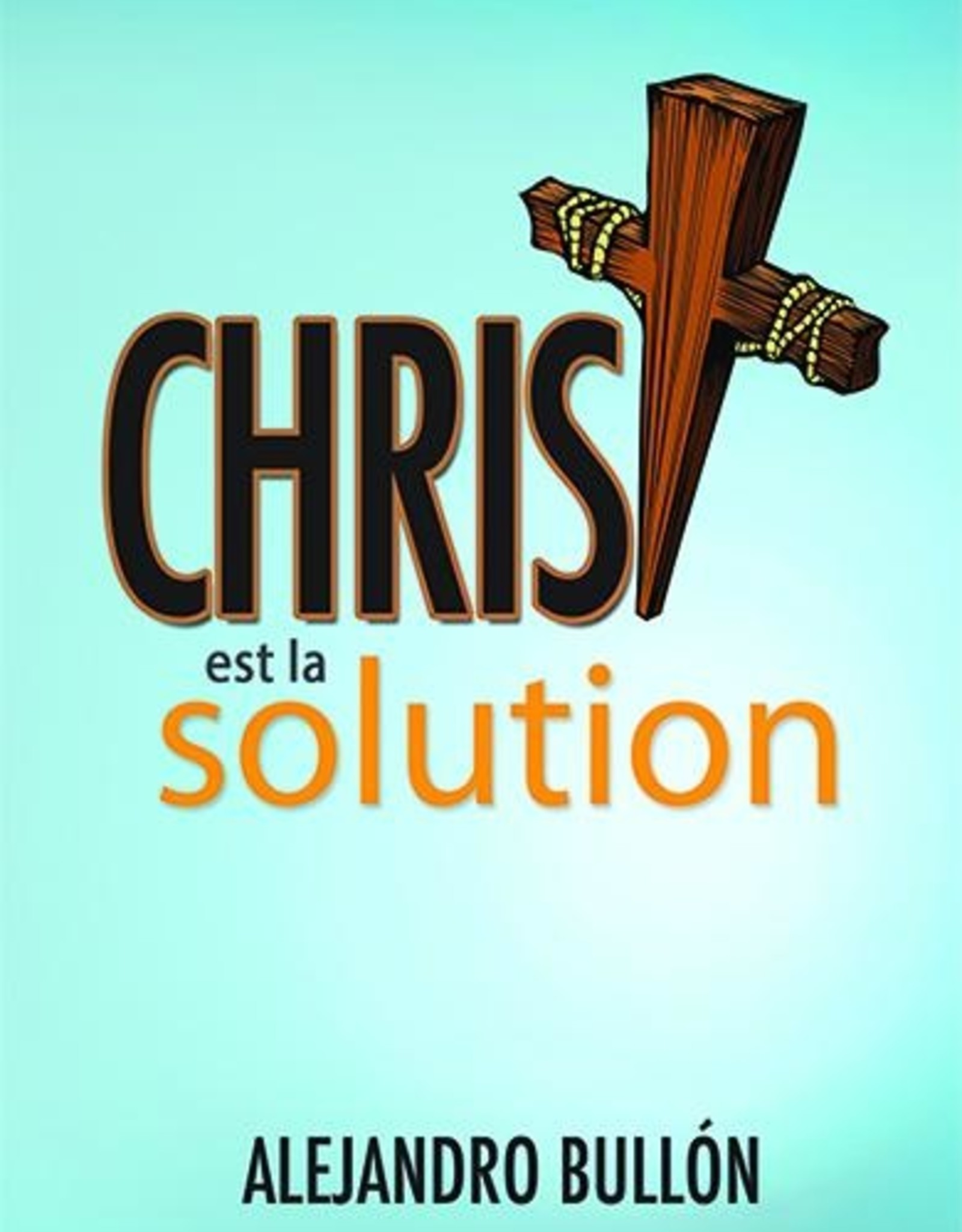 Alejandro Bullon Christ est la solution