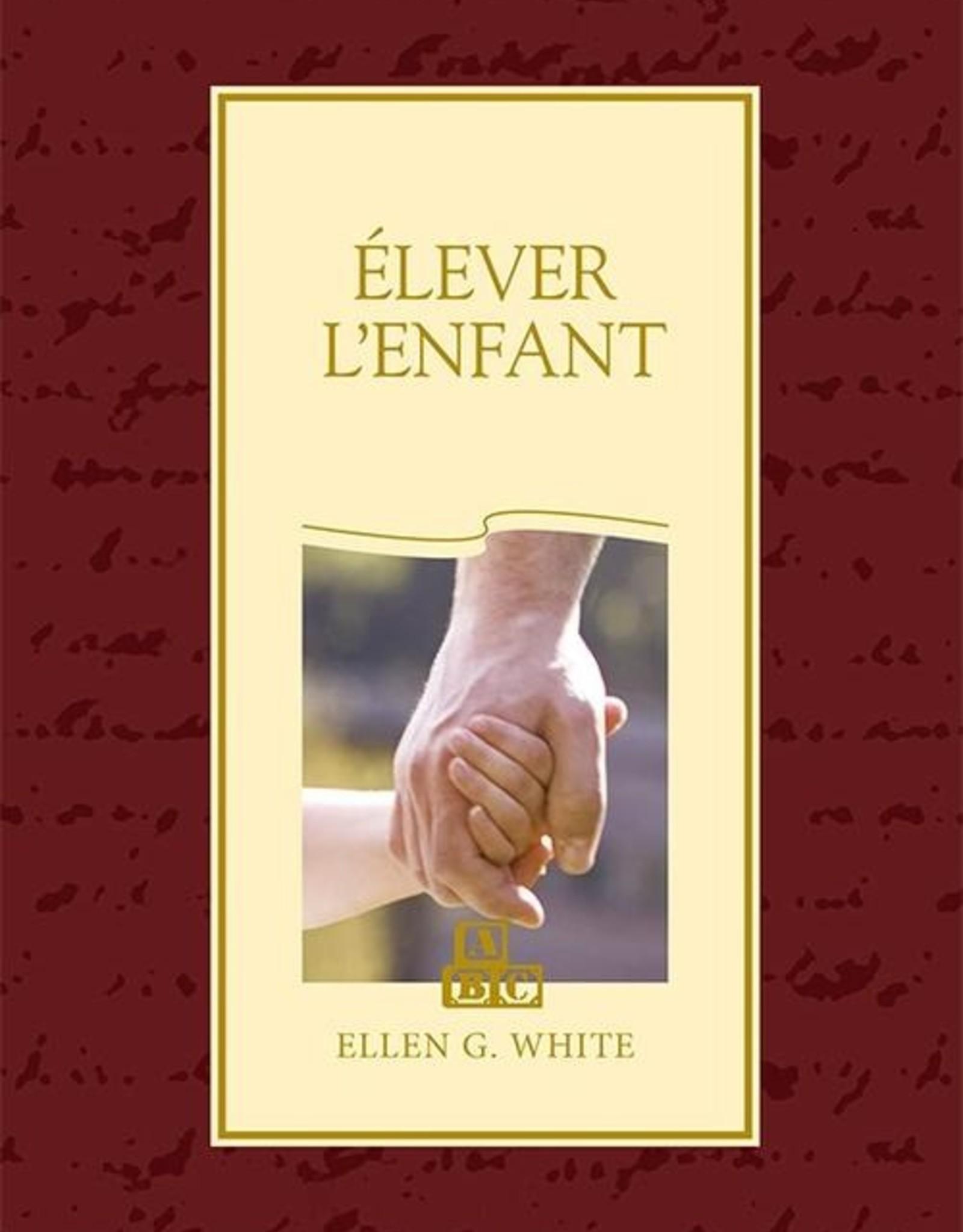 Ellen G.White Élever l'enfant