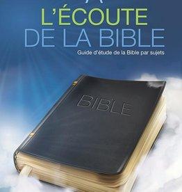 Guide d'étude de la Bible À l'écoute de la Bible