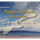 Madeline Isalnd Historical Cookbook - 2nd Edition