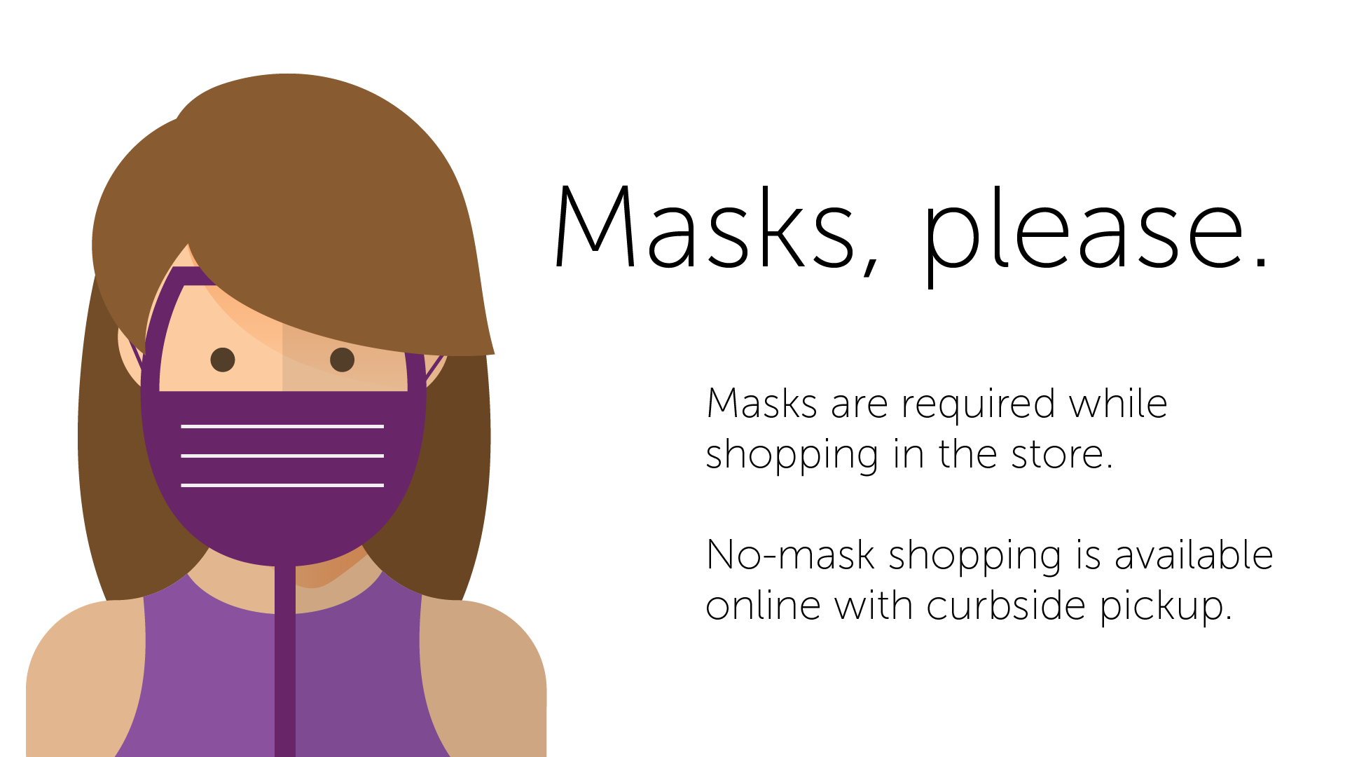 Masks, please