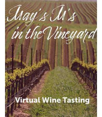 Virtual@Vintage May's M's in the Vineyard Tasting Kit