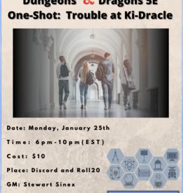 D&D 5E One Shot Trouble at Ki-Dracle