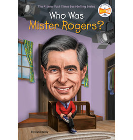 Who Was? Series Who Was Mister Rogers?