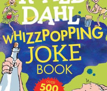 Roald Dahl's Whizzpopping Joke Book
