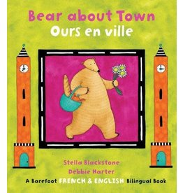 Barefoot Books Bear About Town / Ours en Ville