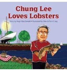 Acorn Press Chung Lee Loves Lobsters by Hugh MacDonald