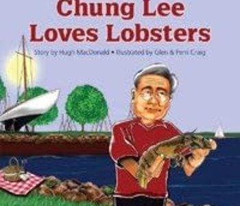 Chung Lee Loves Lobsters by Hugh MacDonald