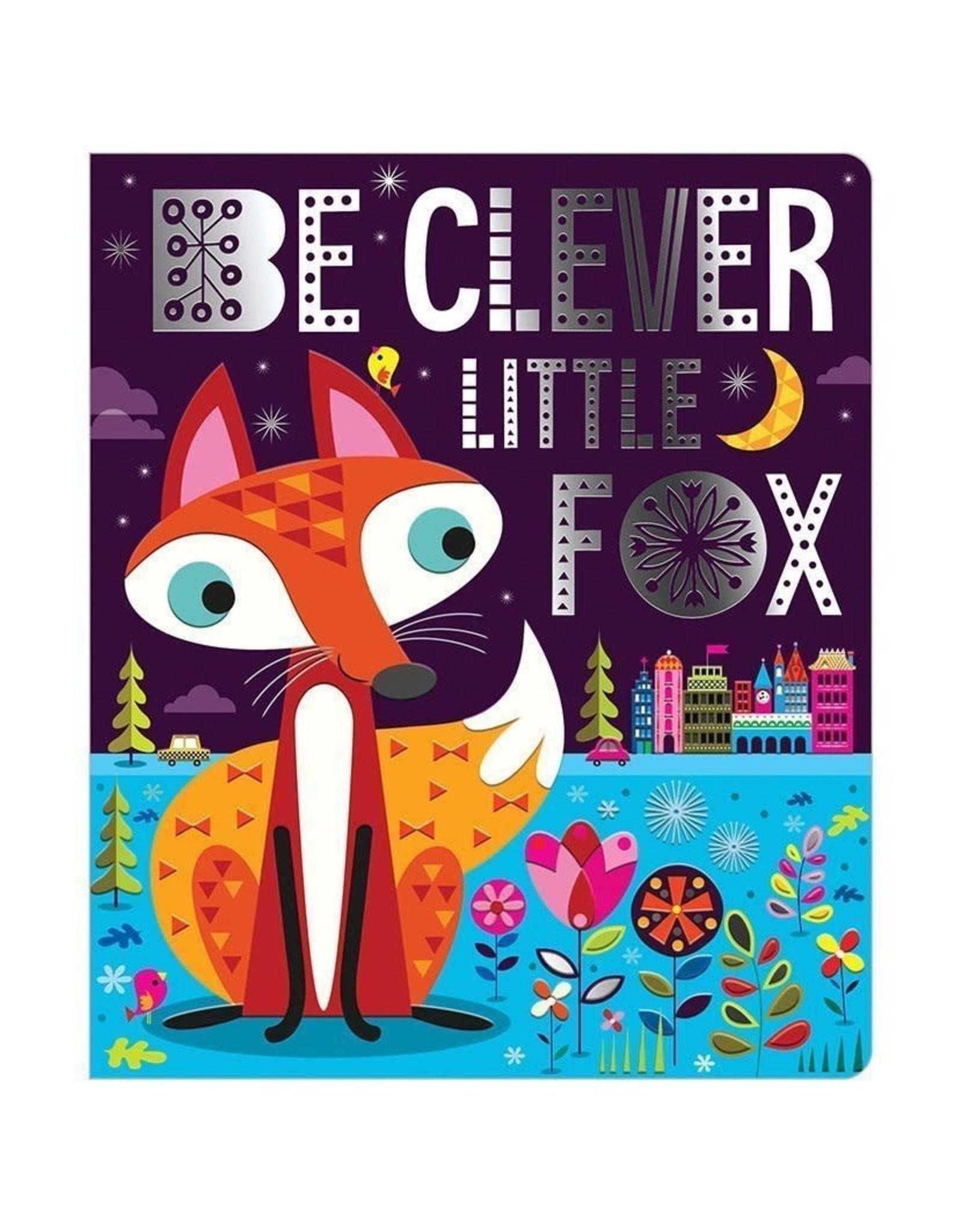 Make Believe Ideas Be Clever Little Fox