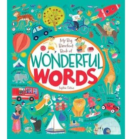 Barefoot Books My Big Barefoot Book of Wonderful Words by Sophie Fatus
