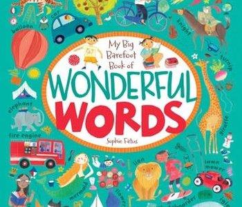 My Big Barefoot Book of Wonderful Words by Sophie Fatus