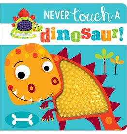 Make Believe Ideas Never Touch a Dinosaur Board Book