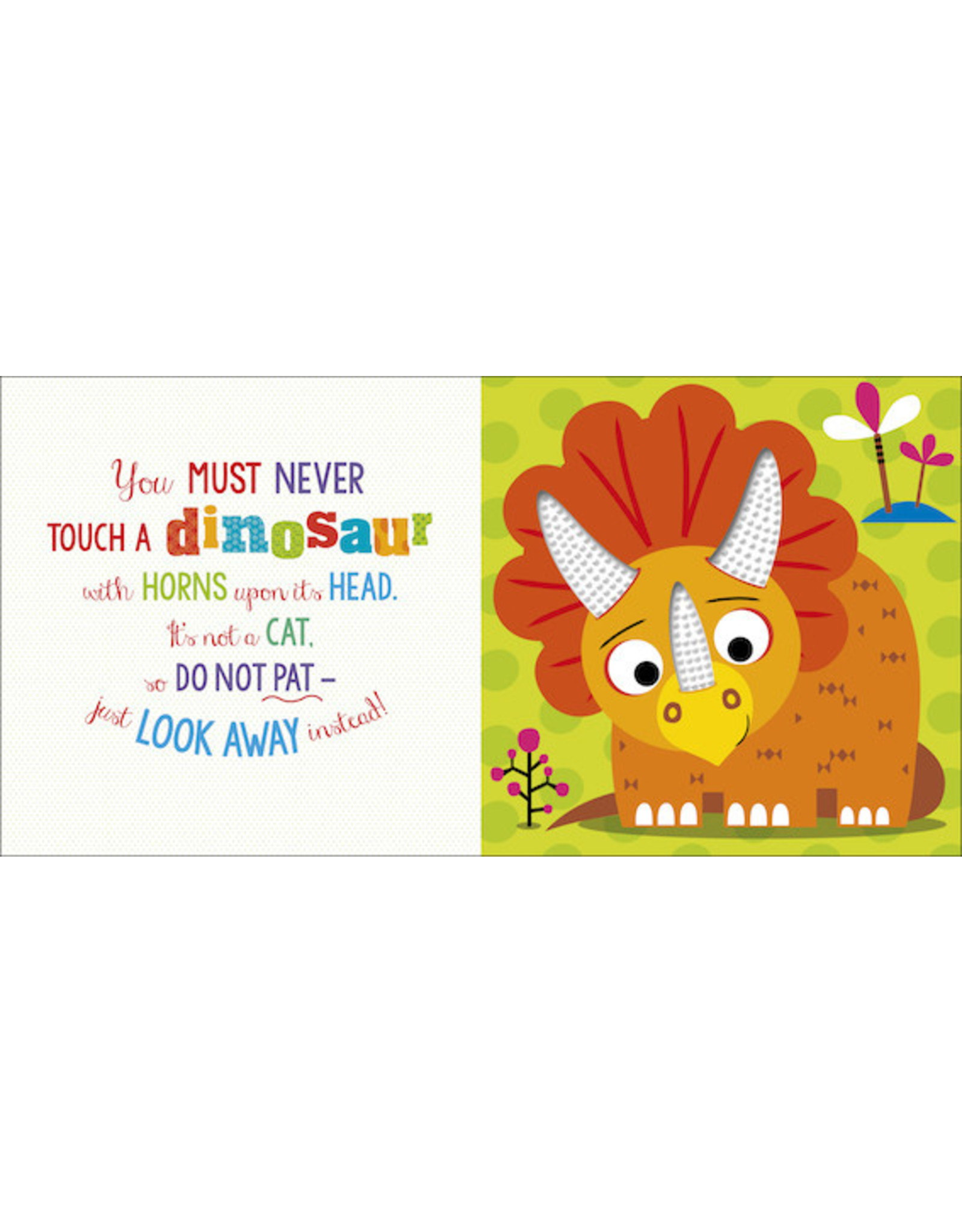Make Believe Ideas Never Touch a Dinosaur Board Book