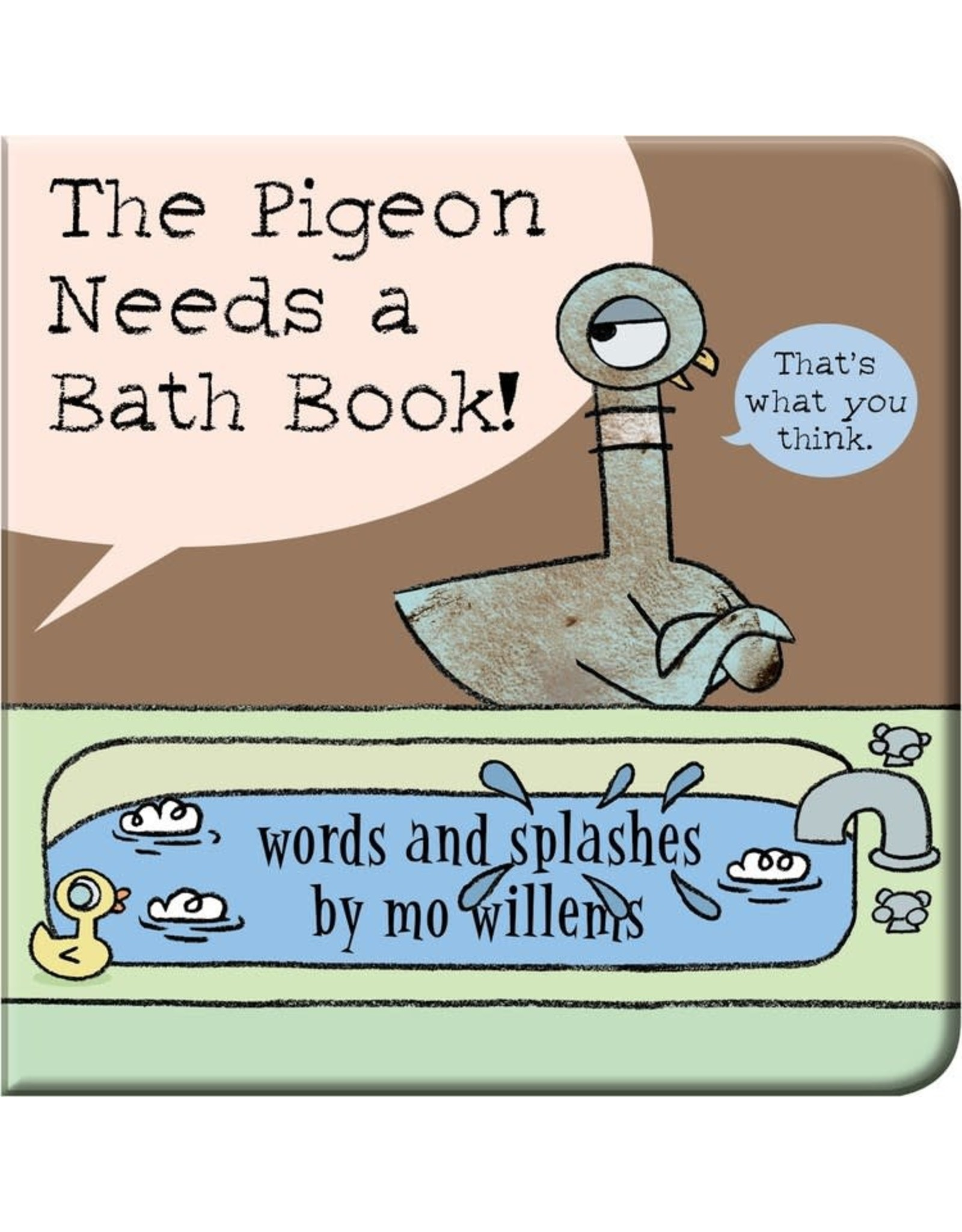 Hyperion Books The Pigeon Needs a Bath Book!