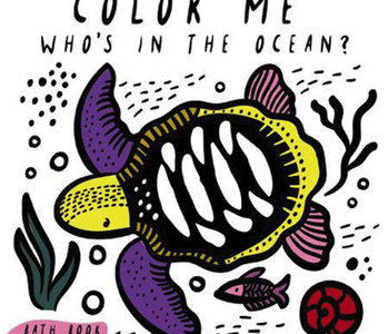 Wee Gallery Color Me Who's In the Ocean Bath Book