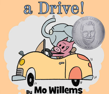 Let's Go For a Drive by Mo Willems