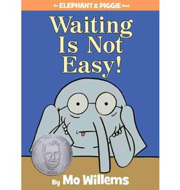 Hyperion Books Waiting Is Not Easy! by Mo Willems
