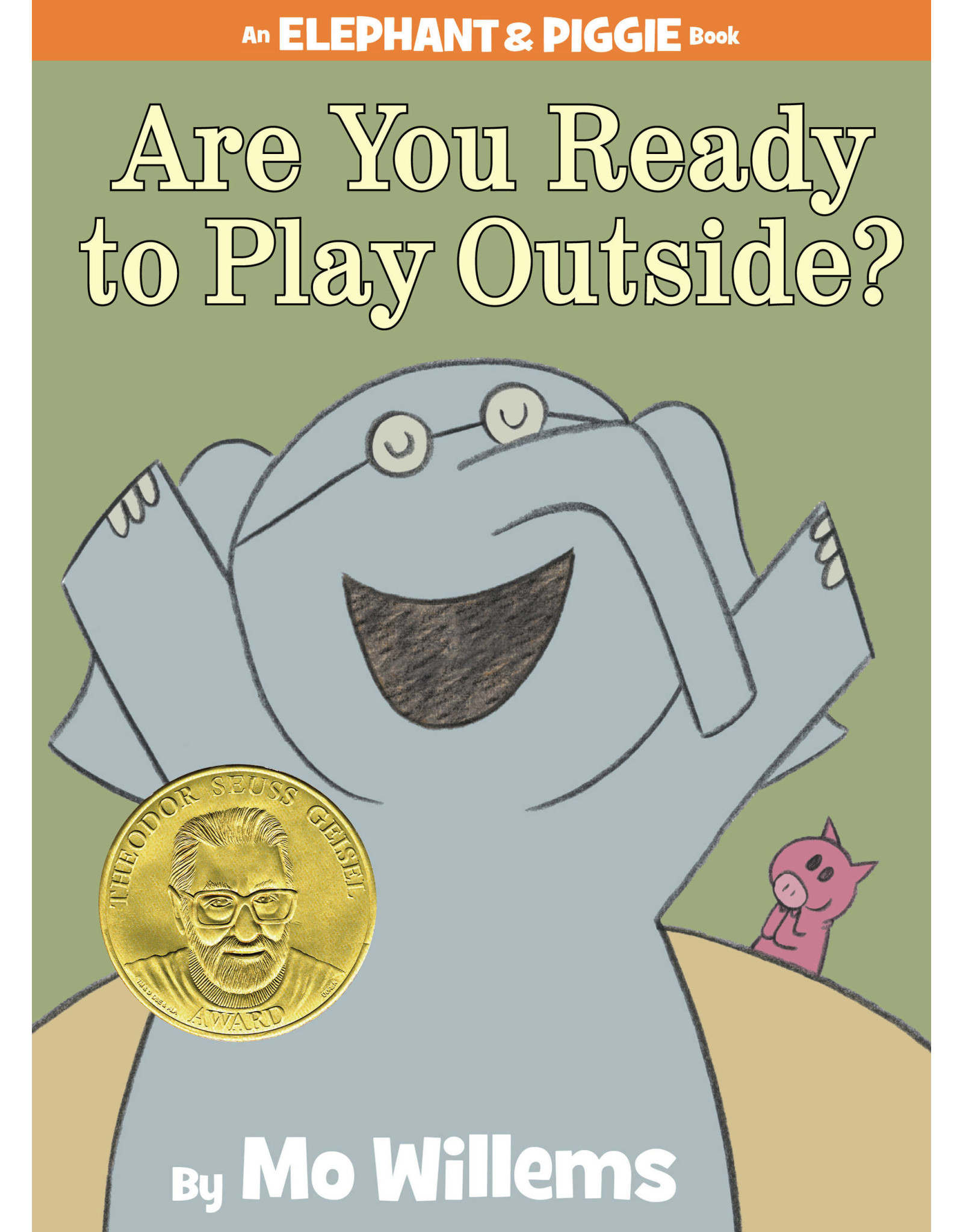 Hyperion Books Are You Ready to Play Outside? by Mo Willems