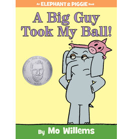 Hyperion Books A Big Guy Took My Ball! by Mo Willems