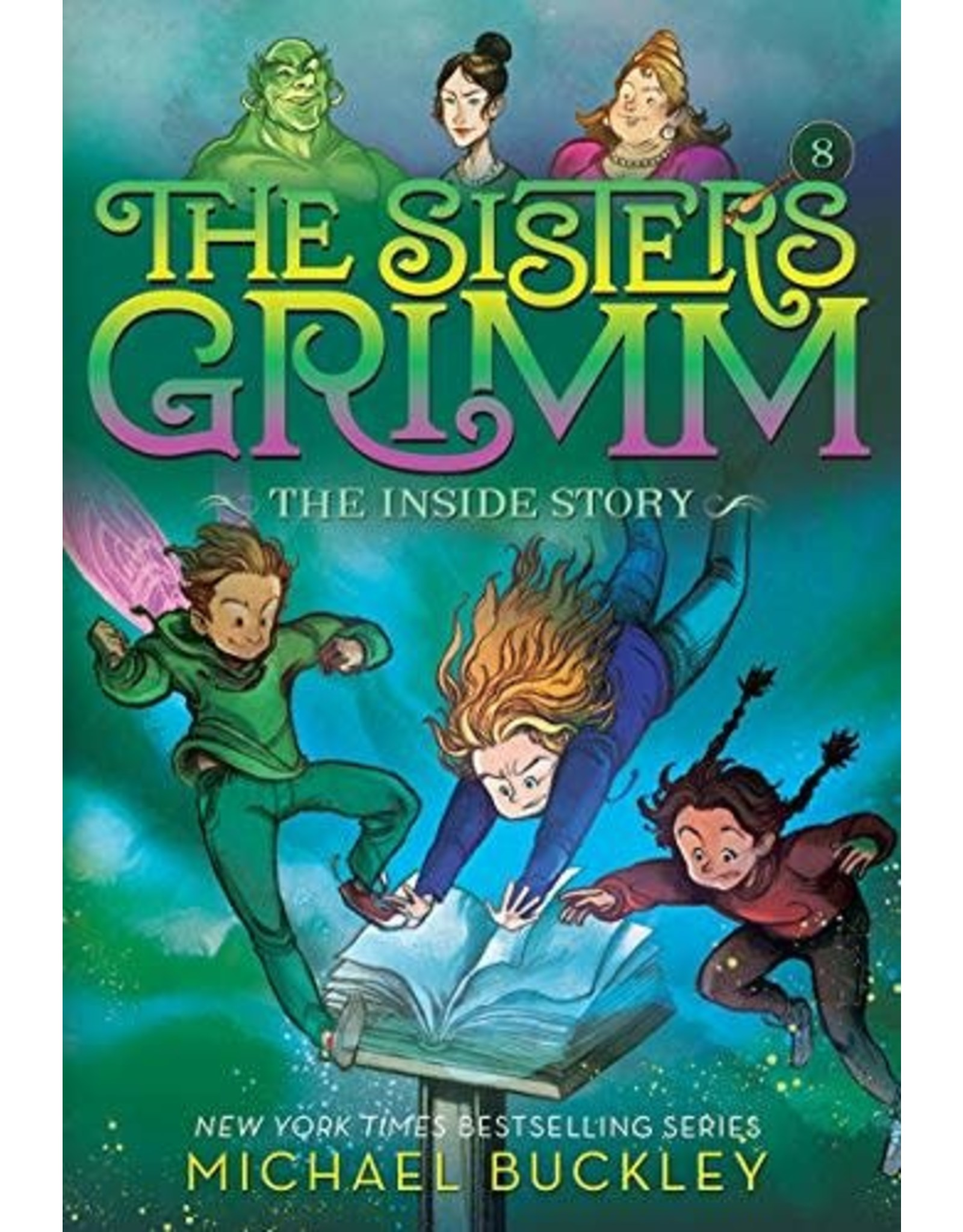 Amulet The Sisters Grimm: The Inside Story (Book Eight)