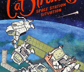CatStronauts: Space Station Situation (book 3)