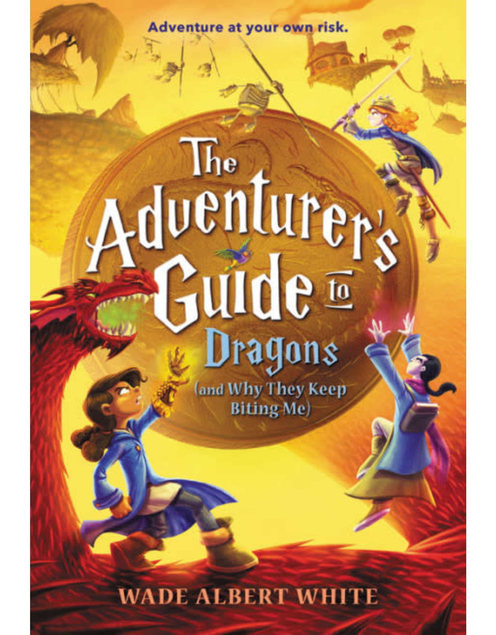 Hachette The Adventurer's Guide to Dragons (and Why They Keep Biting Me)
