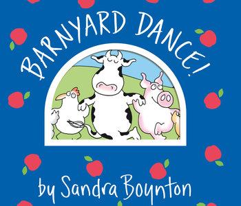 Barnyard Dance! Board Book by Sandra Boynton