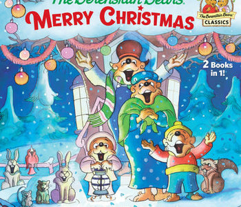 The Berenstain Bears' Merry Christmas