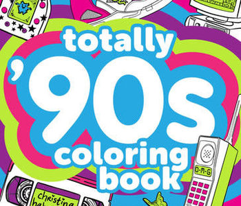 Totally 90s Colouring Book
