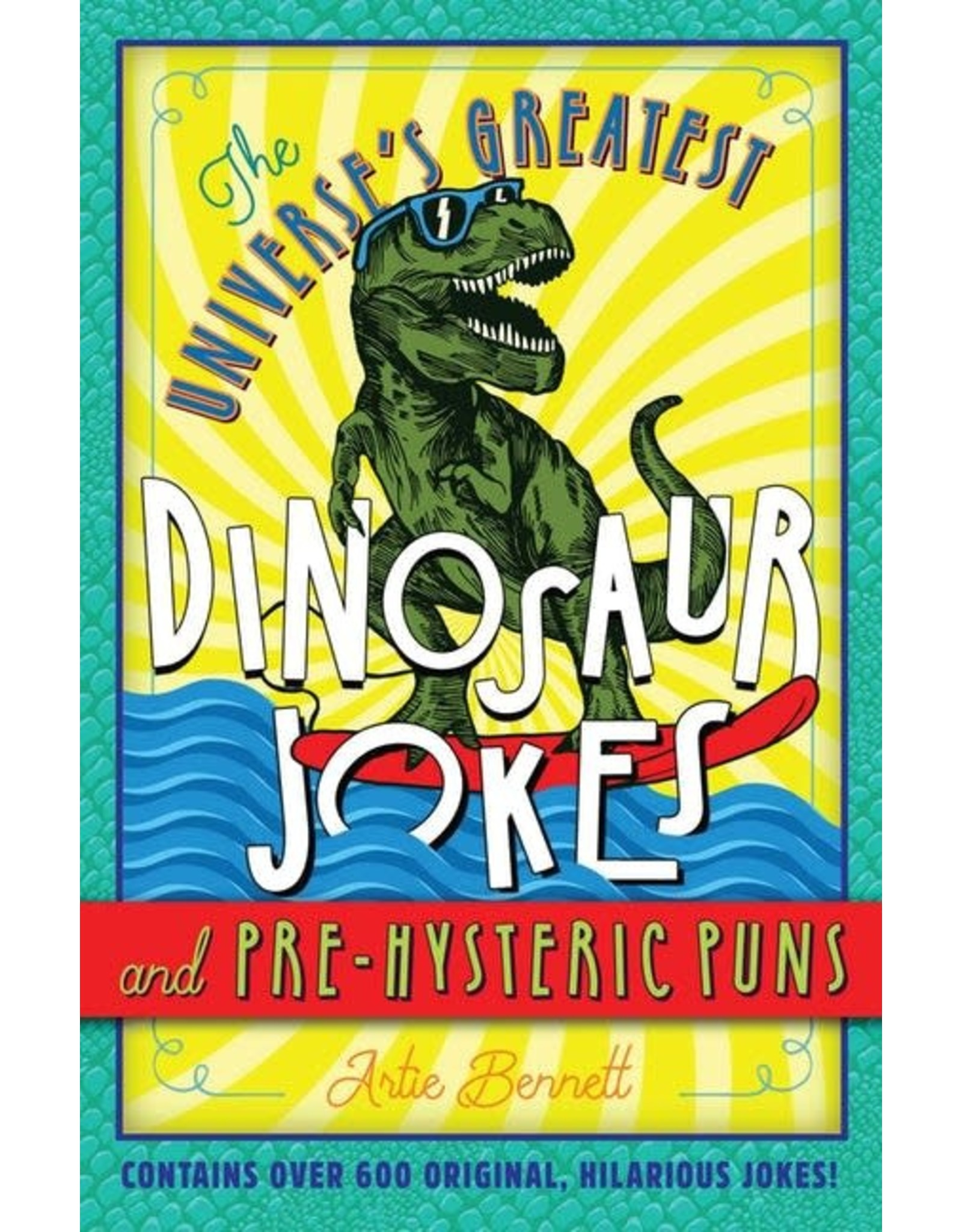 Sterling The Universe's Greatest Dinosaur Jokes Book