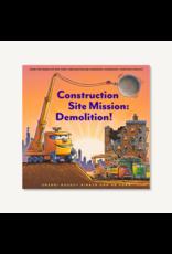 Chronicle Books Construction Site Mission: Demolition