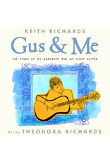 Little Brown & Co. Gus & Me by Keith Richards
