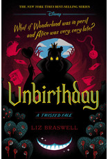 Disney Press Unbirthday: A Twisted Tale