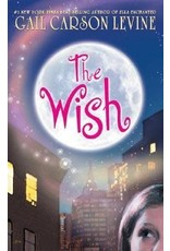 Harper Collins The Wish by Gail Carson Levine