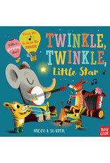 Nosy Crow Twinkle Twinkle Little Star: A Musical Instrument Song Book