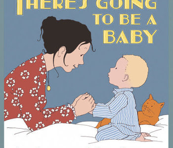 There's Going to be a Baby
