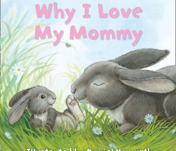 Why I Love My Mommy Board Book