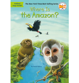 Who Was? Series Where Is the Amazon?
