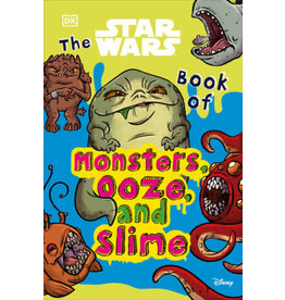 DK The Star Wars Book of Monsters Ooze and Slime