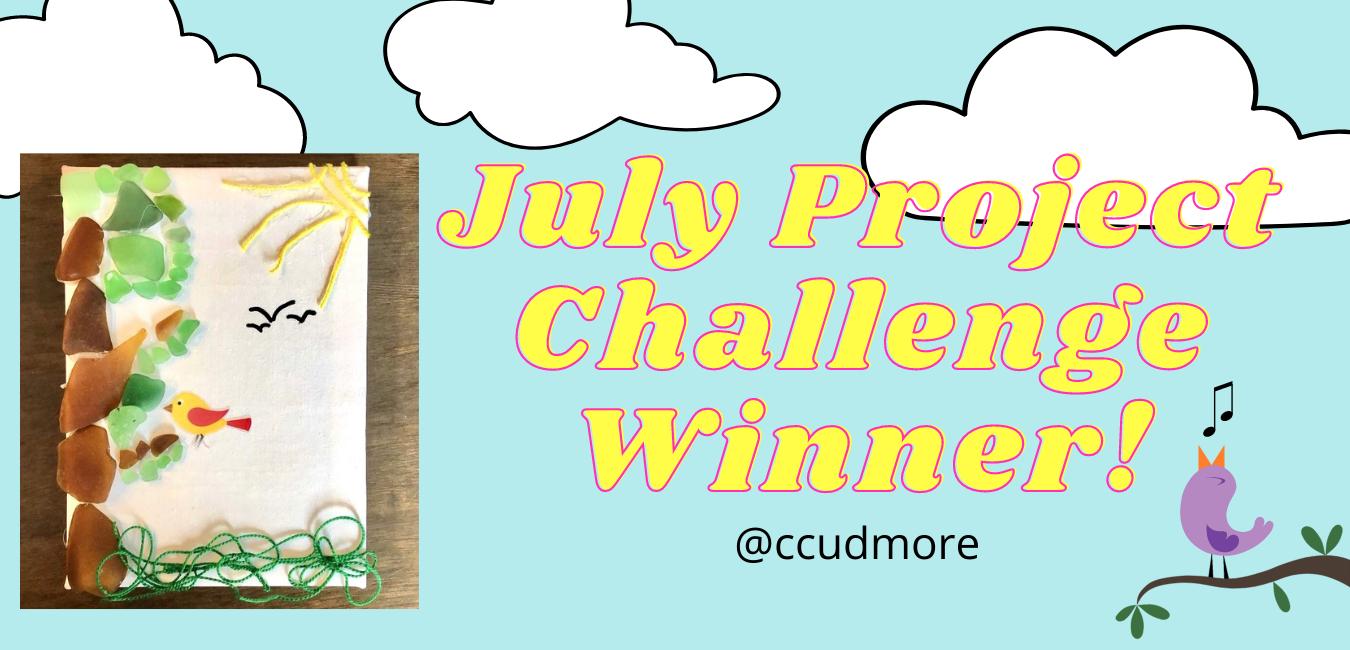 July Art Project Challenge Winner