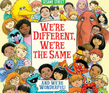 Sesame Street We're Different We're the Same