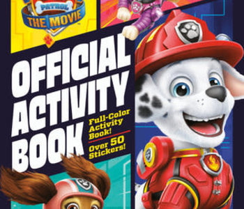 Paw Patrol The Movie Official Activity Book