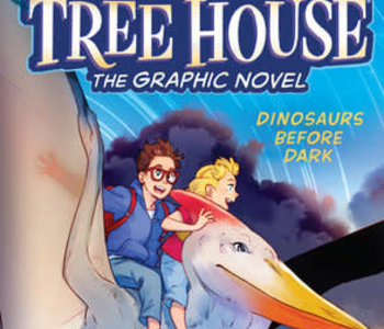 Magic Tree House The Graphic Novel Dinosaurs Before Dark